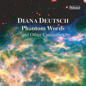 DIANA DEUTSCH Phantom Words and Other Curiosities